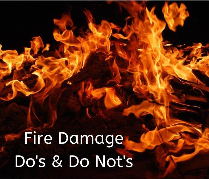 Fire Damage Important Fire Damage Tips - The Do's & Do Not's